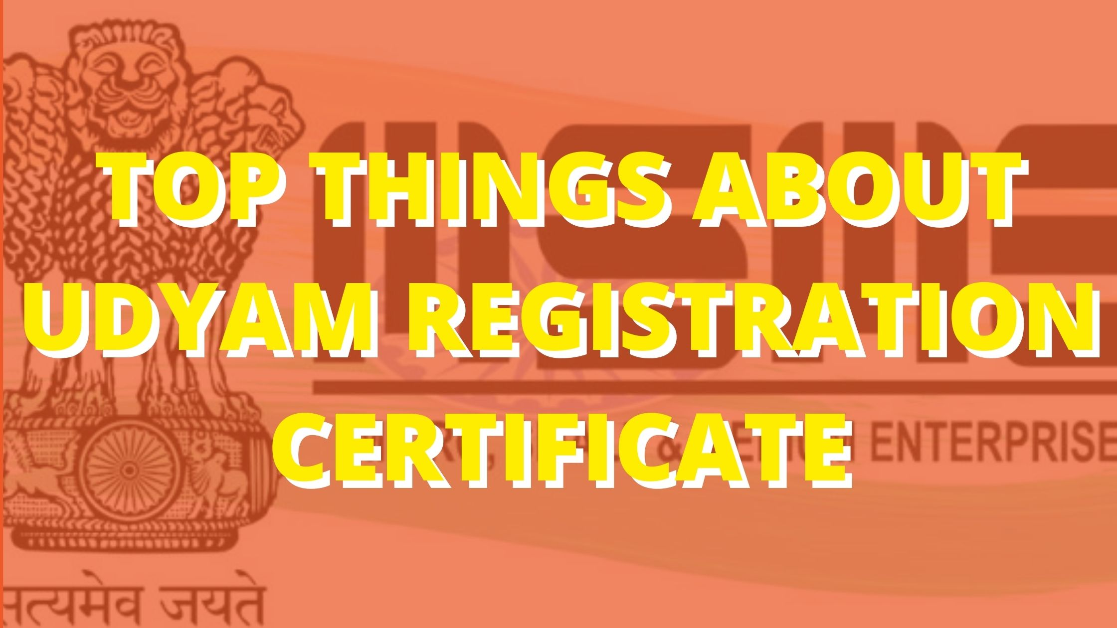 Top Things About Udyam Registration Certificate